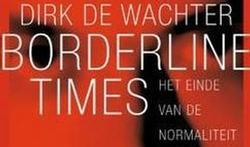 Over borderline times: Het einde van de normaliteit