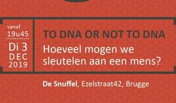 To DNA or not to DNA: hoeveel mogen we sleutelen aan een mens?
