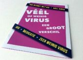 Véél of weinig virus, een groot verschil